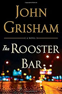 [By John Grisham] The Rooster Bar ( Hardcover)【2017】by John Grisham (Author) ( Hardcover)