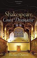 Shakespeare, Court Dramatist