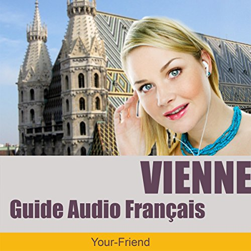Audioguide Vienne, Autriche (Version français) audiobook cover art