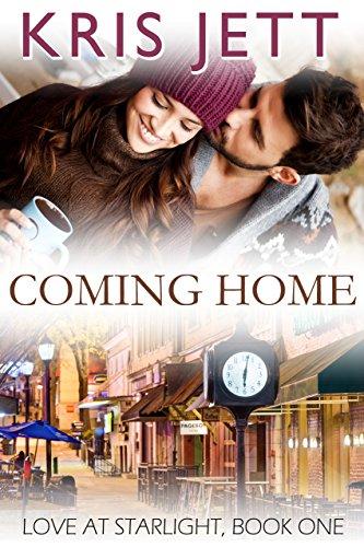 Coming Home (Snowy Ridge: Love at Starlight, Book 1) by [Kris Jett]