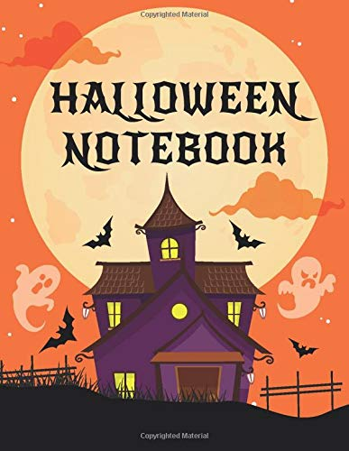 Halloween Notebook: A Unique Notebook / Composition Book / Exercise Book With Halloween Vibe For Teens And Adults: 120 College Ruled Line Pages ... Halloween Gift For Daughter, Mom, Son, Dad