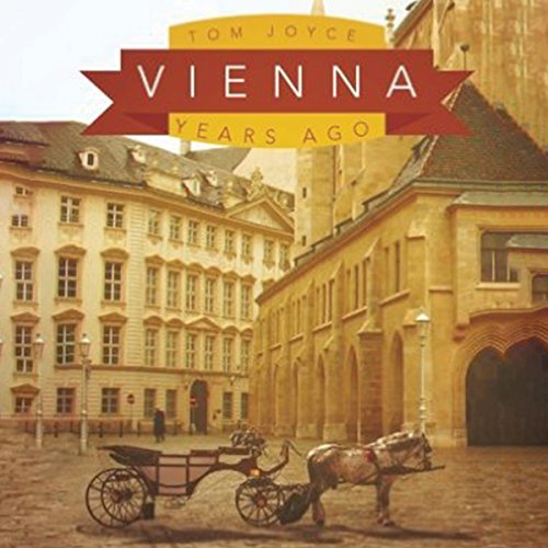 Vienna: Years Ago audiobook cover art
