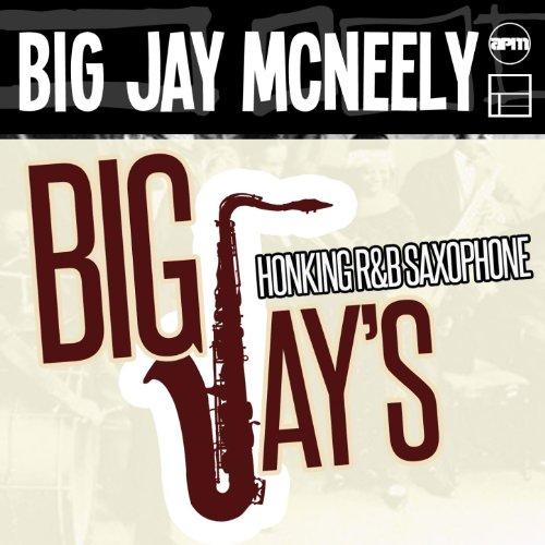 Big Jay\'s Honking R & B Saxophone