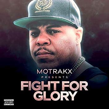 Motrakx Presents Fight for Glory
