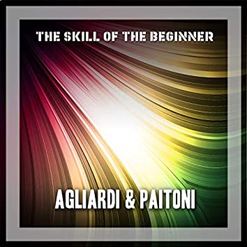 The Skill Of The Beginner