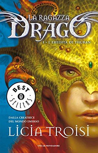 La Ragazza Drago - 1. L'eredità di Thuban