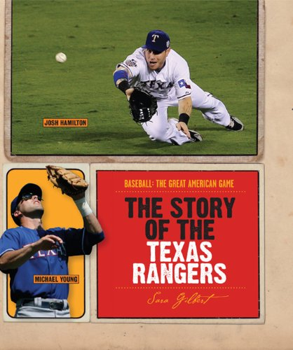 The Story of the Texas Rangers (Baseball: The Great American Game)