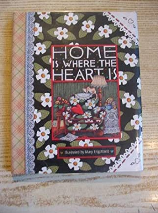 Mary Engelbreit: Home Is Where the Heart Is