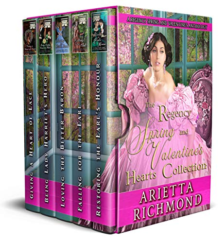 The Regency Spring and Valentine's Hearts Collection: A Regency Spring and Valentine's Anthology (Regency Seasons Collections Book 2) (English Edition)