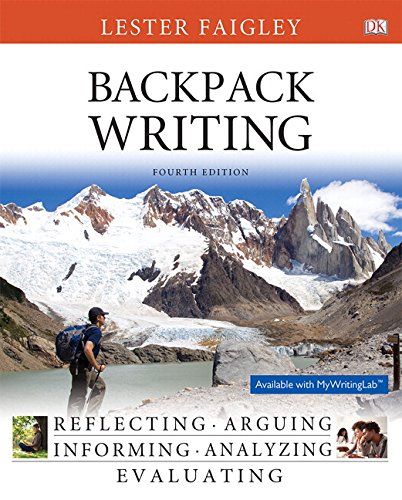 Backpack Writing Plus MyWritingLab with Pearson eText -- Access Card Package (4th Edition)