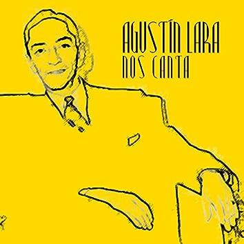 Agustin Lara Nos Canta