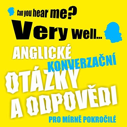 Anglické konverzacní otázky a odpovedi pro mírne pokrocilé audiobook cover art