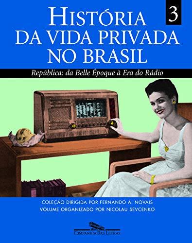 História da vida privada no Brasil (volume 3)