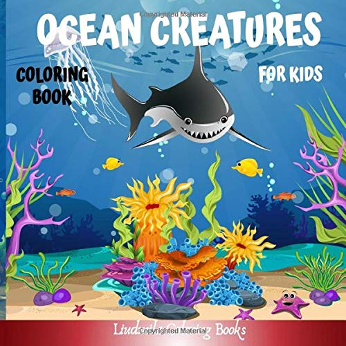 Ocean Creatures Coloring Book for Kids: Oceanic Creatures to Color for Children, to have fun and learn to color: Sharks, Seahorses, Mermaids, Dolphins, Starfishes and More