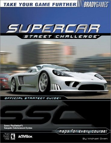 Supercar Street Challenge: Official Stratecy Guide