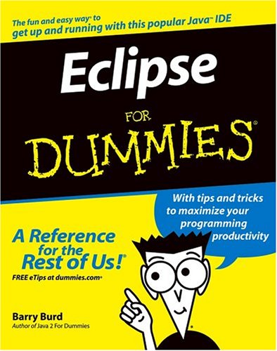 Eclipse For Dummies (For Dummies (Computer/Tech))