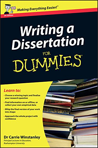 Writing a Dissertation For Dummies, UK Edition