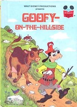 Goofy-On-The-Hillside - Book  of the Disney's Wonderful World of Reading
