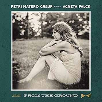From the Ground (feat. Agneta Falck)