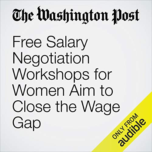 Free Salary Negotiation Workshops for Women Aim to Close the Wage Gap copertina