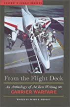 From the Flight Deck: An Anthology of the Best Writing on Carrier Warfare