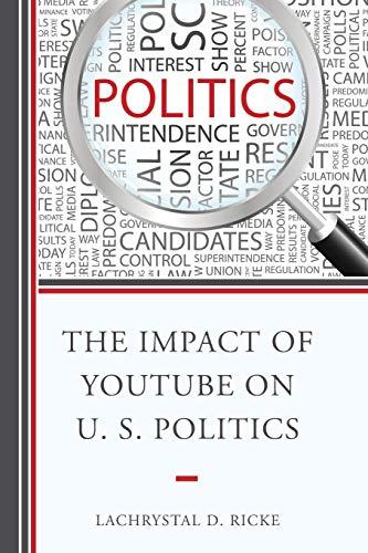 Download The Impact of Youtube on U.S. Politics (Rowm06  13 06 2019) 1498500013