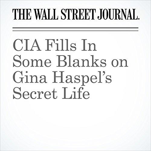 CIA Fills In Some Blanks on Gina Haspel's Secret Life copertina
