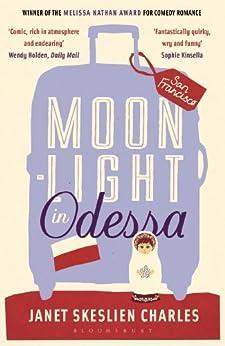 Moonlight in Odessa by [Janet Skeslien Charles]