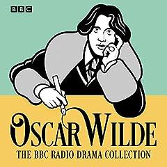 The Oscar Wilde BBC Radio Drama Collection