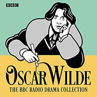 The Oscar Wilde BBC Radio Drama Collection audiobook cover art