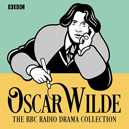 Page de couverture de The Oscar Wilde BBC Radio Drama Collection