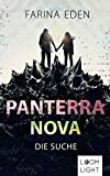 Panterra Nova: Die Suche