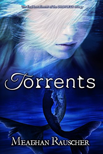 Torrents (DROPLETS Trilogy Book 3) (English Edition)