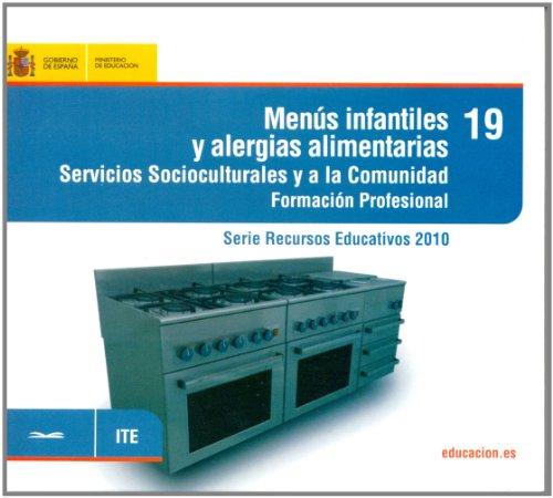 Menús infantiles y alergias alimentarias. Servicios socioculturales a la comunidad. Formación Profesional...