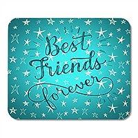 マウスパッド親友永遠のフレーズ友情のためのかわいい星のフレーズノートブックのためのマウスパッド、デスクトップコンピュータマウスマット、オフィス用品