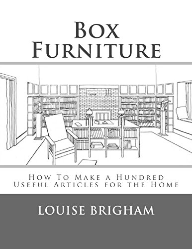 Box Furniture: How To Make a Hundred Useful Articles for the Home