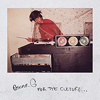 For The Culture (DJ Mix)