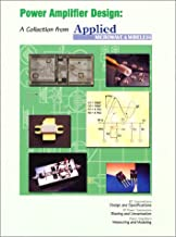 Power Amplifier Design: A Collection from Applied Microwave & Wireless