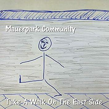 Take a Walk on the East Side