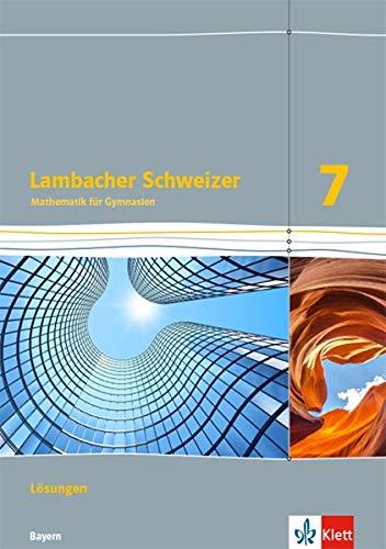 Lambacher Schweizer Mathematik Für Gymnasium:Lösungen 7