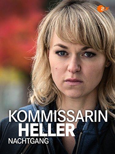 Kommissarin Heller - Nachtgang