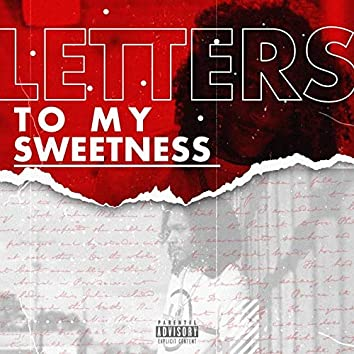 Letters to My Sweetness