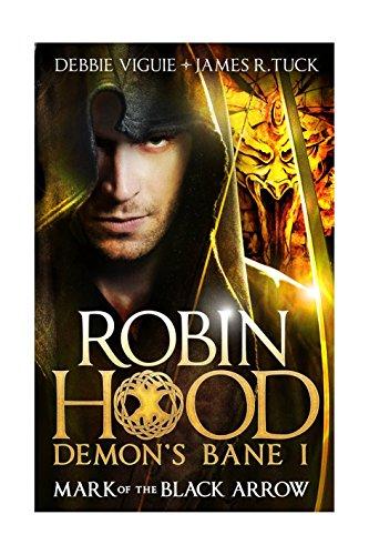 Robin Hood: Demon's Bane: Mark of the Black Arrow (Robin Hood: Demon Bane) [Idioma Inglés]