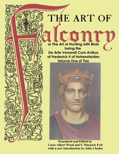 The Art of Falconry - Volume One