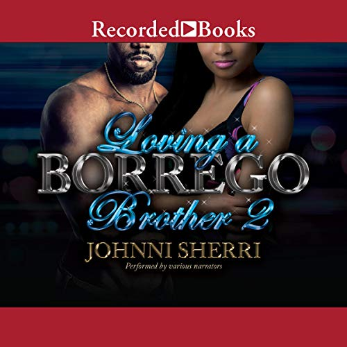 Loving a Borrego Brother 2 audiobook cover art
