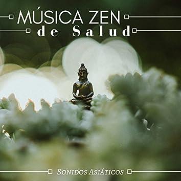 Música Zen de Salud: Sonidos Asiáticos para Yoga Meditación, Canciones Espirituales, Mente Pacífica y Regeneración del Alma