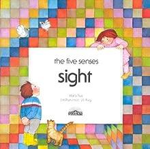 Sight (Five Senses Series)