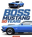Boss Mustang: 50 Years (Volume 1)