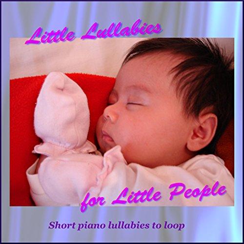 Little Lullabies for Little People