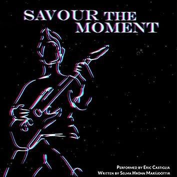 Savour the Moment (feat. Eric Castiglia)